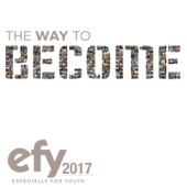 EFY 2017 the Way to Become (Especially for Youth)