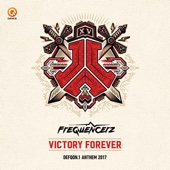 Victory Forever (Defqon.1 Anthem 2017) [Edit]