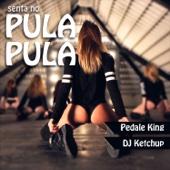 Senta No Pula Pula (feat. DJ Ketcup)