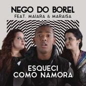 Esqueci Como Namora (feat. Maiara & Maraisa)
