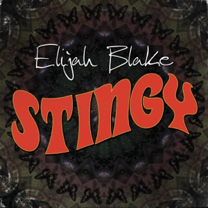 Elijah Blake - Stingy
