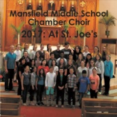 2017: At St Joe's - Mansfield Middle School Chamber Choir Cover Art