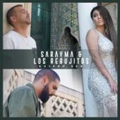 Quiero Ser - Sarayma & Los Rebujitos