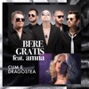 Cum E Dragostea (feat. Amna) - Single, Bere Gratis