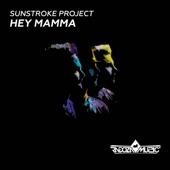Sunstroke Project - Hey Mamma (Radio Edit) bild