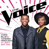Chris Blue & Vanessa Ferguson - If I Ain't Got You (The Voice Performance) artwork