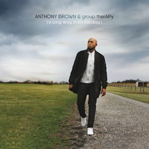 Anthony Brown - Miracle Worker