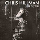 Bidin' My Time - Chris Hillman Cover Art