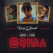 Erima (feat. Davido & Tekno) - Krizbeatz