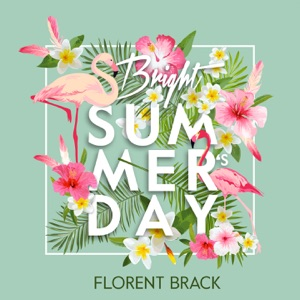 Florent Brack - Bright summer's day