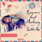 Quitte-moi (feat. Makassy) - Single