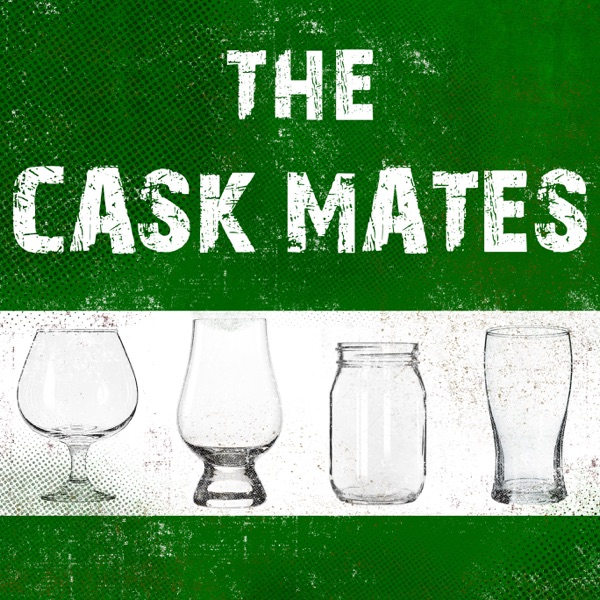 The Cask Mates Podcast
