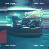 James Reid - Cool Down artwork