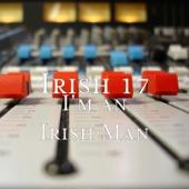 I'm an Irish Man