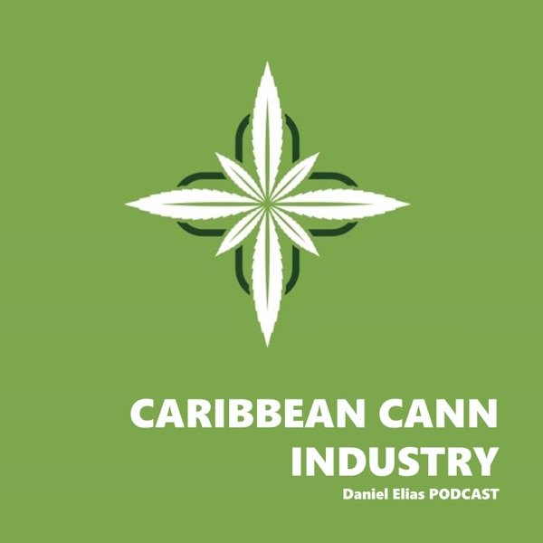 Caribbean Cannabis Industry's podcast