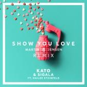 Show You Love (feat. Hailee Steinfeld) [Martin Jensen Remix] - Single, KATO