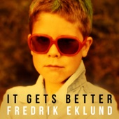 Fredrik Eklund - It Gets Better (Extended) bild