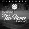 Escreve o Teu Nome em Nós (Playback) - Single