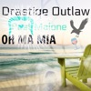 Oh Ma Mia (feat. Post Malone) - Single, Drastiqe Outlaw