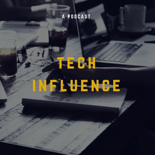 Tech Influence