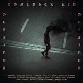 Outsider - Comeback Kid