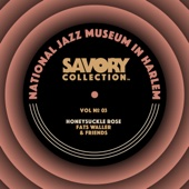 The Savory Collection, Vol. 3 - Honeysuckle Rose: Fats Waller & Friends - Various Artists