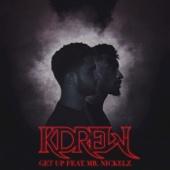 Get Up (feat. Mr Nickelz) - KDrew Cover Art