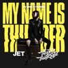 My Name Is Thunder - Single