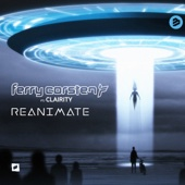 Ferry Corsten - Reanimate (feat. Clairity) [Radio Edit] artwork