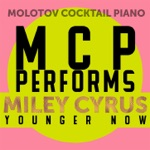 MCP Performs Miley Cyrus: Younger Now (Instrumental)