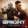 74. Bright: The Album - Various Artists