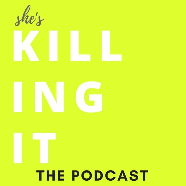 She's Killing It Podcast