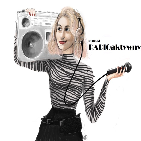 PODCAST RadioAktywny
