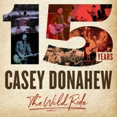 Casey Donahew - 15 Years - The Wild Ride  artwork