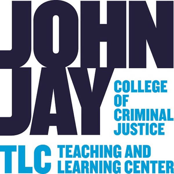 Teaching and Learning Center @ John Jay College's Podcasts on Teaching and Learning