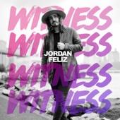Witness - Jordan Feliz