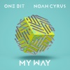 My Way - One Bit & Noah Cyrus mp3