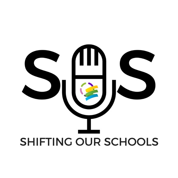 Shifting Our Schools