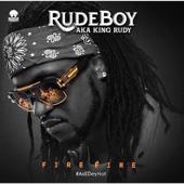 Fire Fire - Rudeboy