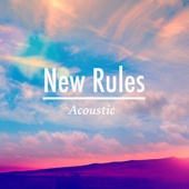 New Rules (Acoustic)