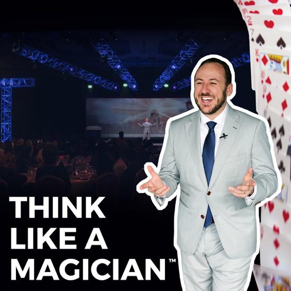 Think Like a Magician™
