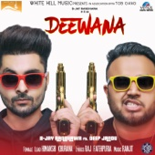 Download Deewana (feat. Deep Jandu) MP3