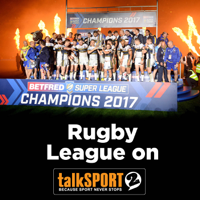 Rugby League on talkSPORT 2 podcast