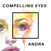 Compelling Eyes - Single, Andra