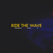 Ride the Wave (feat. Xiyohn & AY)
