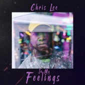 Chris Lee - In My Feelings - EP  artwork