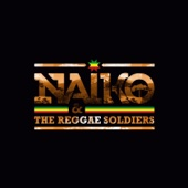 Naiko & The Reggae Soldiers