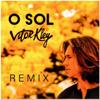 Vitor Kley - O Sol (Diskover & Ralk Radio Edit Remix)  arte