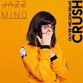 Jazz Mino - Crush (Oliver Nelson Remix) bild