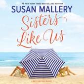Susan Mallery - Sisters Like Us: Mischief Bay (Unabridged)  artwork